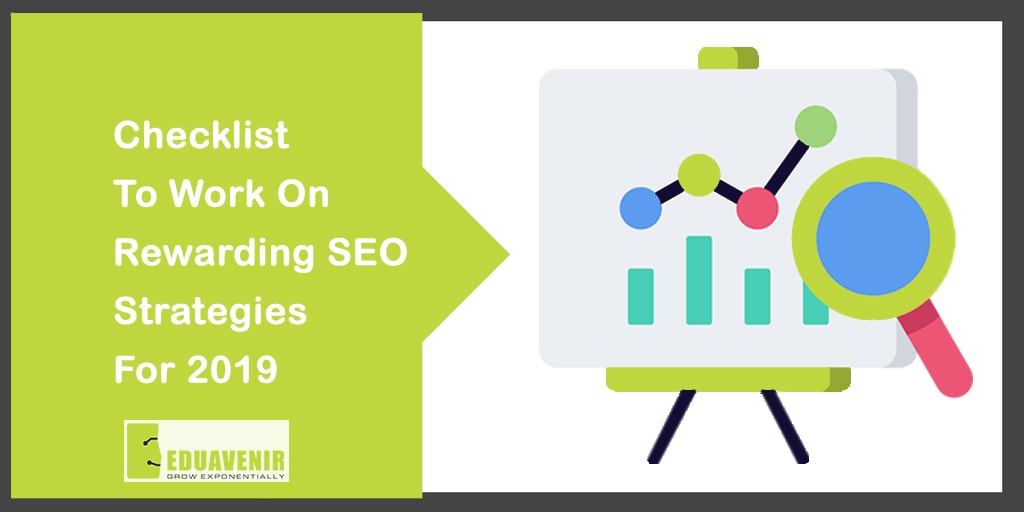 Enter 2019 with a 7-point checklist to work on Rewarding SEO