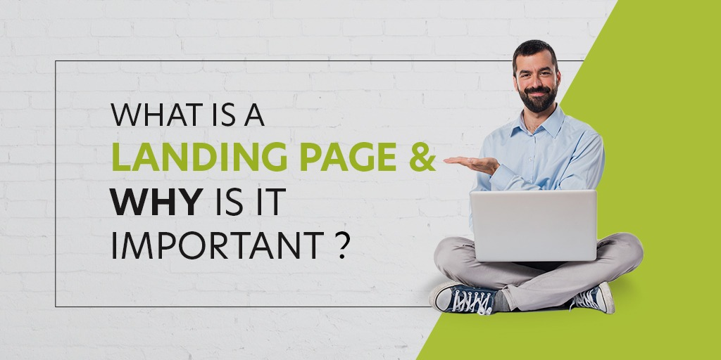 Recognizing the motives of a Landing Page – All You Need to Know!